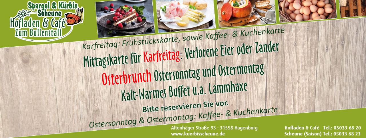 Spargel und Kuerbis Scheune Hofladen und Café Zum Bullenstall Osterbrunch